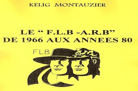 Le FLB-ARB, des années 66 aux années 80 [livre]