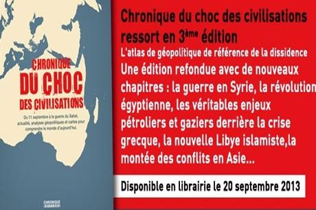 Géopolitique: «Chronique du choc des civilisations», d'Aymeric Chauprade
