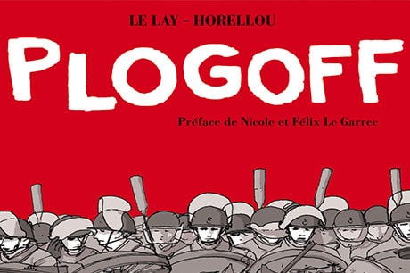 PLOGOFF en BD: les Bretons n'avaient rien lâché!
