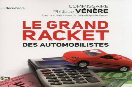 Le grand racket des automobilistes, par Philippe Vénère [chronique]