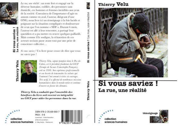 «Si vous saviez… la rue, une réalité», un livre de Thierry Velu
