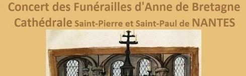 Concert. Musiques pour les funérailles d'Anne de Bretagne à la cathédrale de Nantes