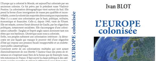 L'Europe colonisée, par Yvan Blot [essai politique]