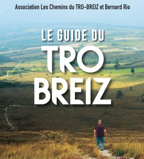 Tro Breiz : un guide pratique pour faire le grand pèlerinage breton