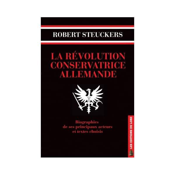 la-revolution-conservatrice-allemande-robert-steuckers