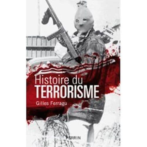 histoire-du-terrorisme-de-gilles-ferragu-975026319_ML