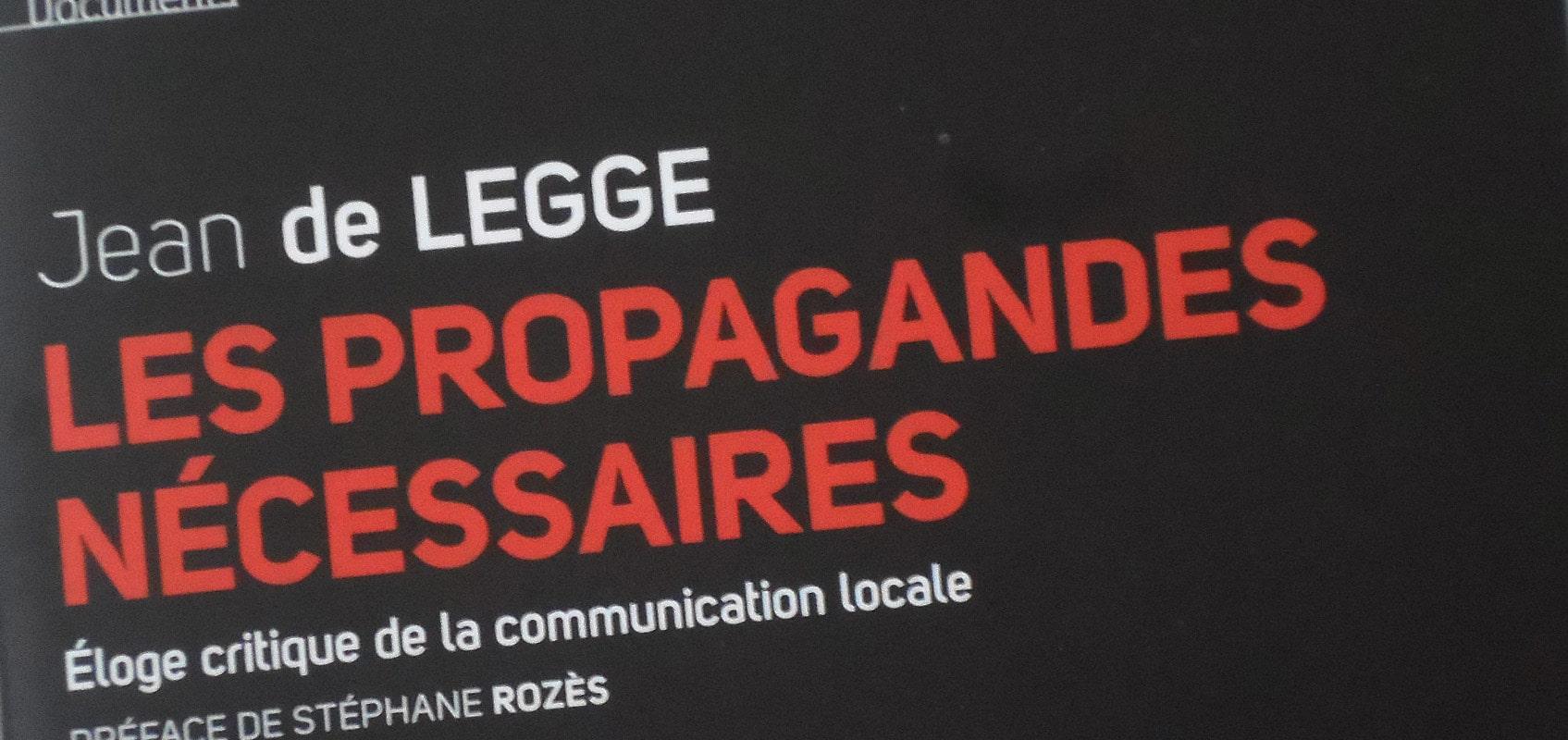 Jean de Legge fait l'éloge de la propagande municipale