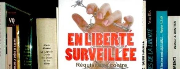 En Liberté Surveillée, de Georges Feltin-Tracol [chronique]