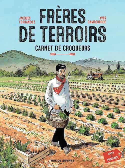 Frères de terroirs, l'éloge de la gastronomie française (bande dessinée)