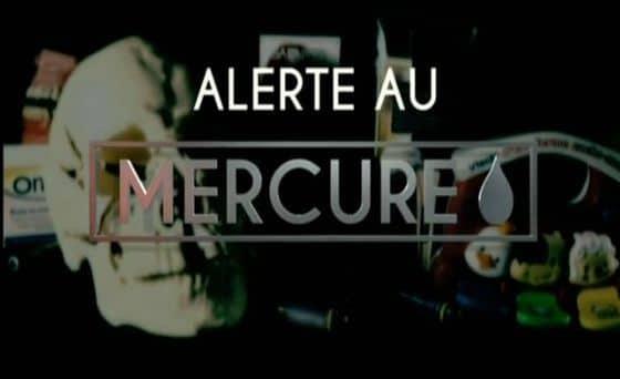 Alerte au Mercure – un reportage diffusé sur France 5.
