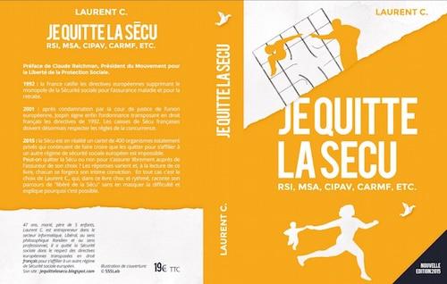 « Je quitte la SECU » , un livre témoignage signé Laurent C.