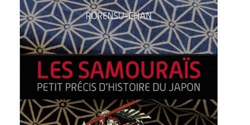 Les Samouraïs, petit précis d'histoire du Japon