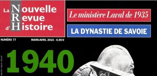 La Nouvelle Revue d'Histoire n°77. « 1940, l'étrange défaite ».