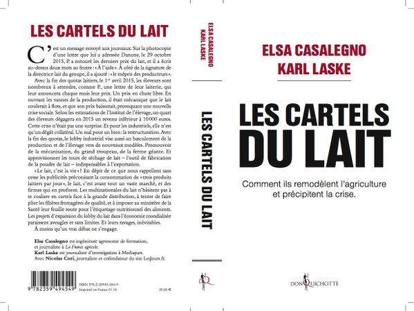 Agriculture. Une enquête d'E. Casalegno et de K. Laske sur les cartels du lait