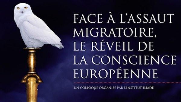 Colloque Iliade le 9 avril 2016 : « face à l'assaut migratoire, le réveil de la conscience européenne »