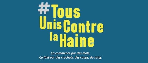 Campagne gouvernementale anti-raciste. Tous unis contre la haine ! Par Xavier Eman
