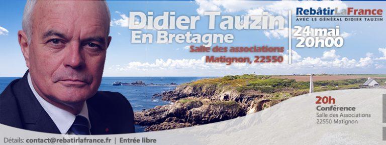 Matignon (22). Le général Didier Tauzin, candidat à la présidentielle, en meeting le 24 mai [interview]
