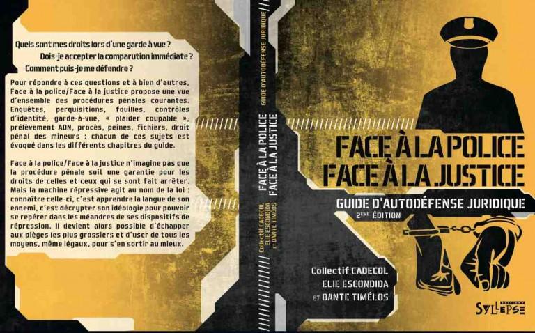 Droit. Un nouveau « guide d'autodéfense juridique face à la police / face à la justice »