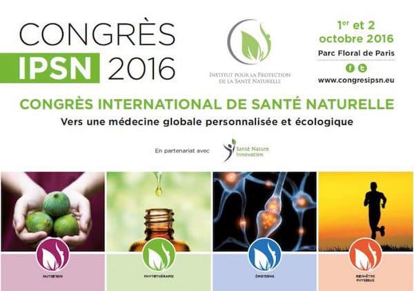 Paris. Congrès international de la santé naturelle, les 1er et 2 octobre 2016