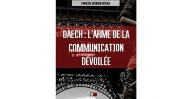 « Daech : L'arme de la communication dévoilée » de François-Bernard Huyghe