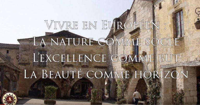 « Vivre en Européen : nature, excellence, beauté » : la nouvelle vidéo de l'Institut Iliade