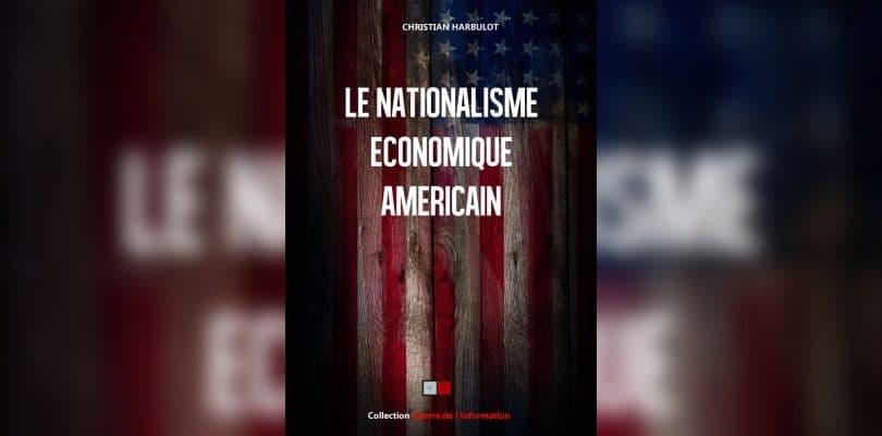 Nationalisme économique américain protectionnisme harbulot