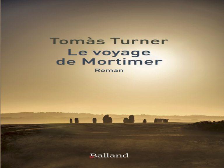 Le voyage de Mortimer, de Tomàs Turner : roman de chaleur roborative