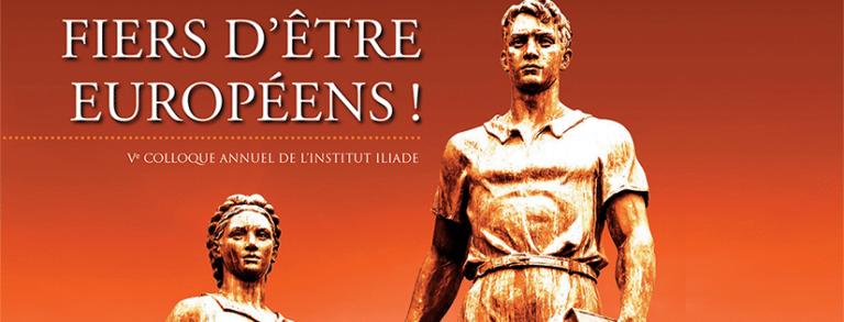Paris. « Fiers d'être Européens ! » : le programme du colloque de l'institut Iliade (7 avril)