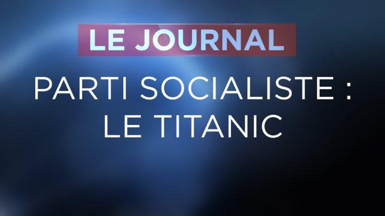 Parti Socialiste (PS) : le second naufrage du Titanic