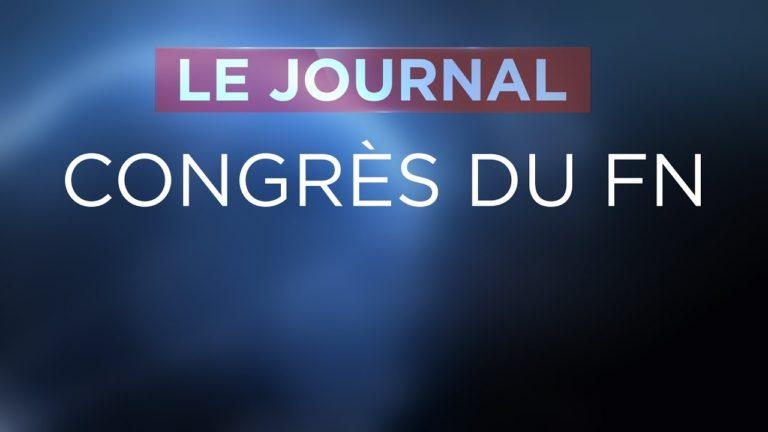 Retour sur le congrès du Front national (JTTVL)