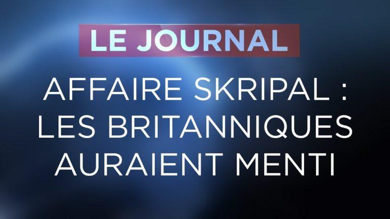 Affaire Skripal : les gouvernants anglais auraient menti