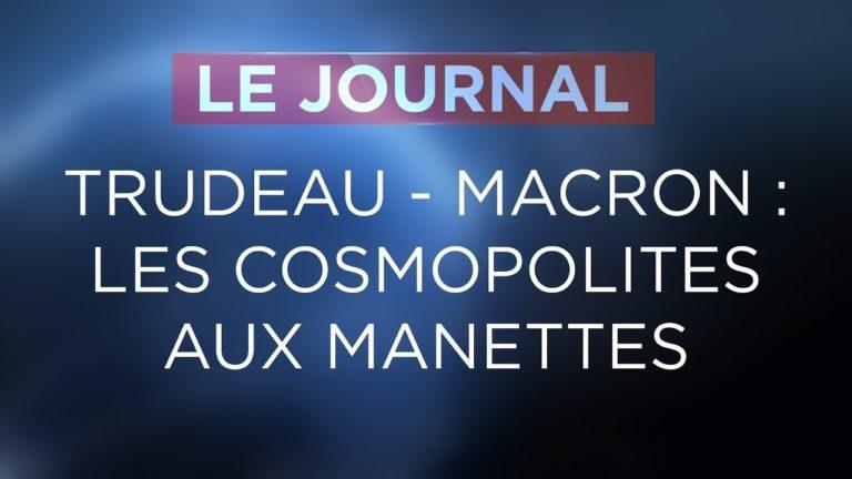 Trudeau – Macron : L'Occident cosmopolite