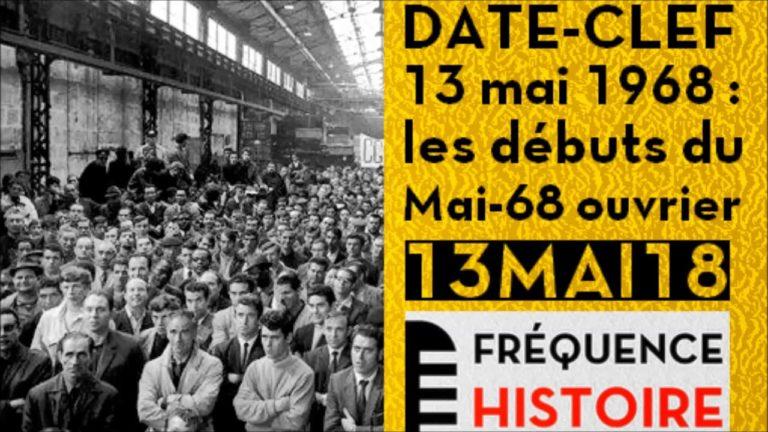 13 mai 1968, les débuts du Mai 68 ouvrier
