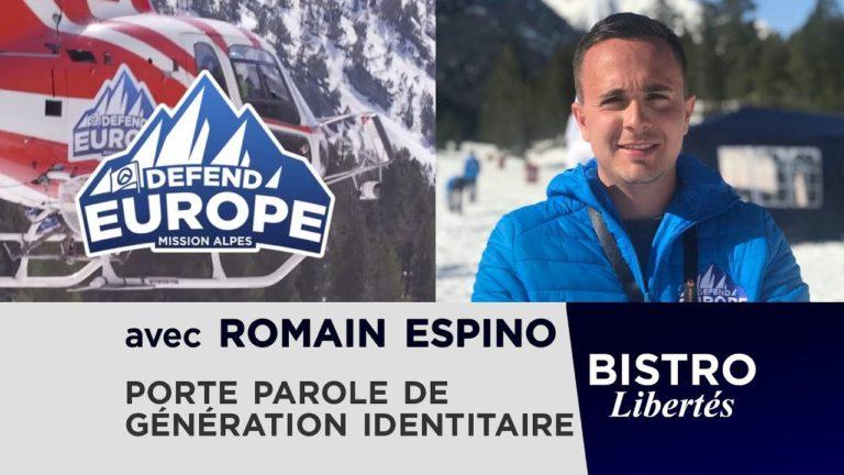 Romain Espino (Génération identitaire) invité de Bistro Libertés [Vidéo]