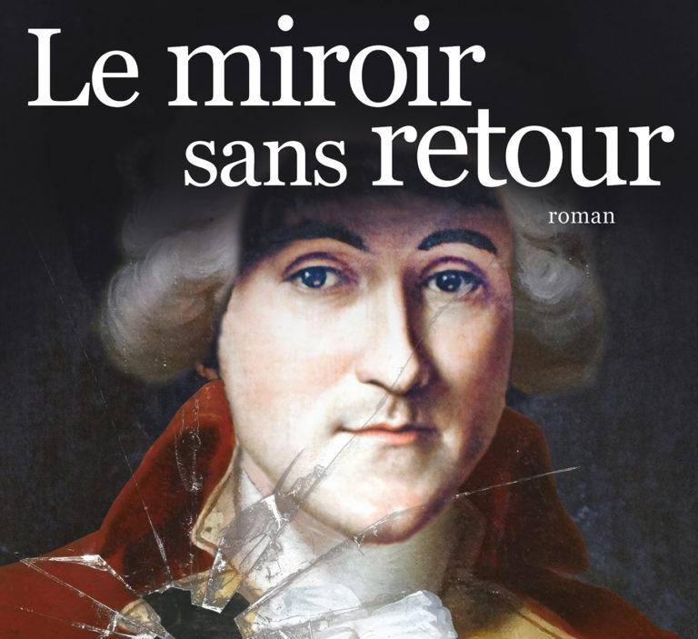 Le miroir sans retour, roman de Reynald Secher
