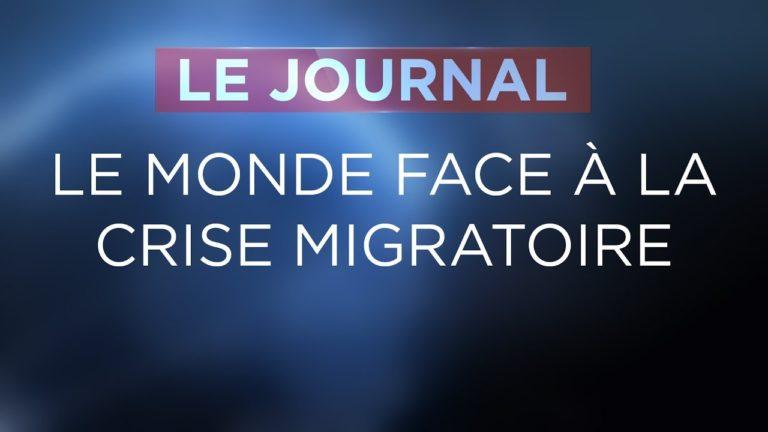 Le monde face à la crise migratoire [Vidéo]