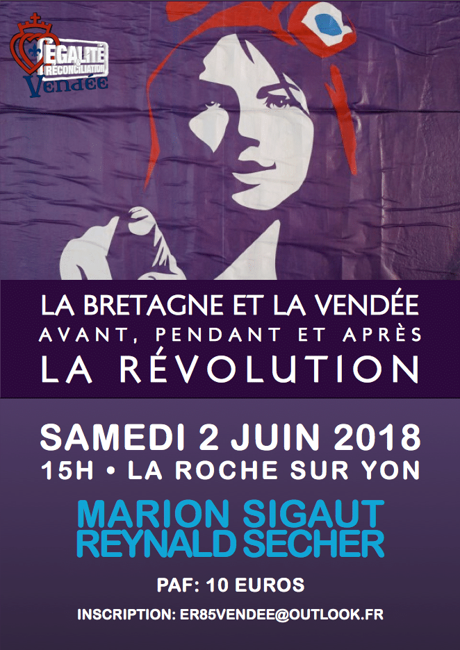 La Bretagne et la Vendée pendant la Révolution, par Marion Sigaut et Reynald Secher [Vidéo]
