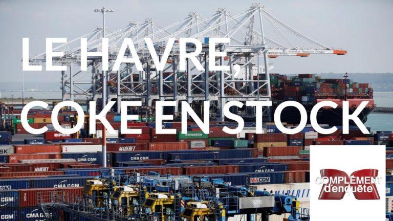 Le Havre, principal port d'entrée de la cocaïne en France