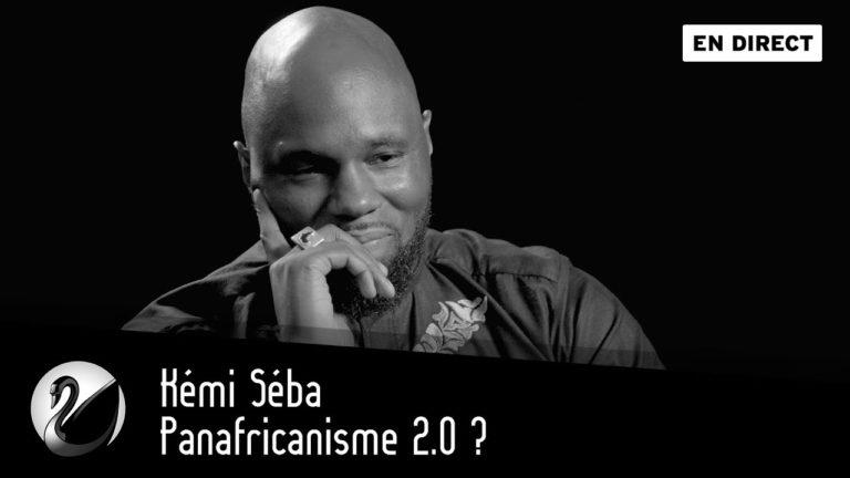 Kémi Séba : Panafricanisme 2.0 ? [Vidéo]