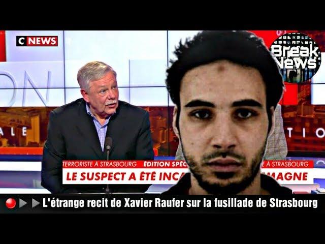 Attentat de Strasbourg : les révélations de Xavier Raufer sur Cherif Chekatt [Vidéo]