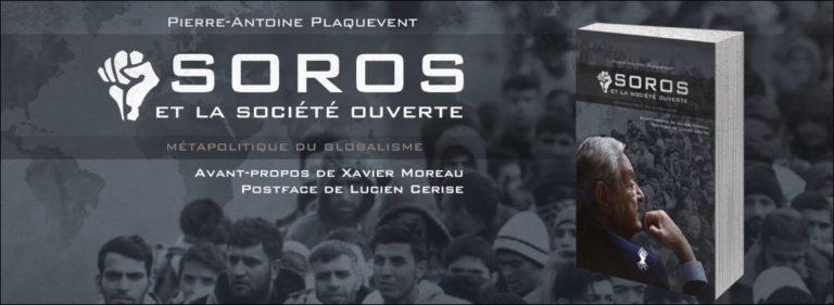 Pierre-Antoine Plaquevent : « C'est le projet de société ouverte de Georges Soros que je m'attache à déconstruire dans mon livre » [Interview]