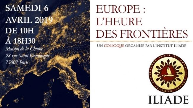 « Europe : l'heure des frontières » : l'Institut Iliade annonce son colloque pour le 6 avril 2019