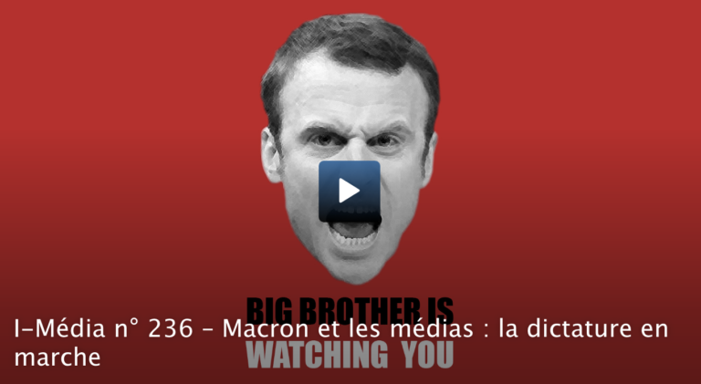 Macron et les médias : la dictature en marche [Vidéo]