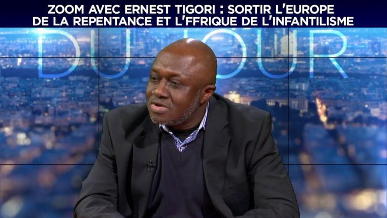 Ernest Tigori : Sortir l'Europe de la repentance et l'Afrique de l'infantilisme [Vidéo]