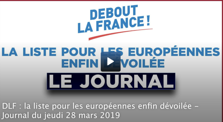 Debout La France (DLF) : la liste pour les européennes enfin dévoilée [Vidéo]