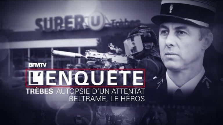 Attentat de Trèbes : Beltrame, le héros [Vidéo]