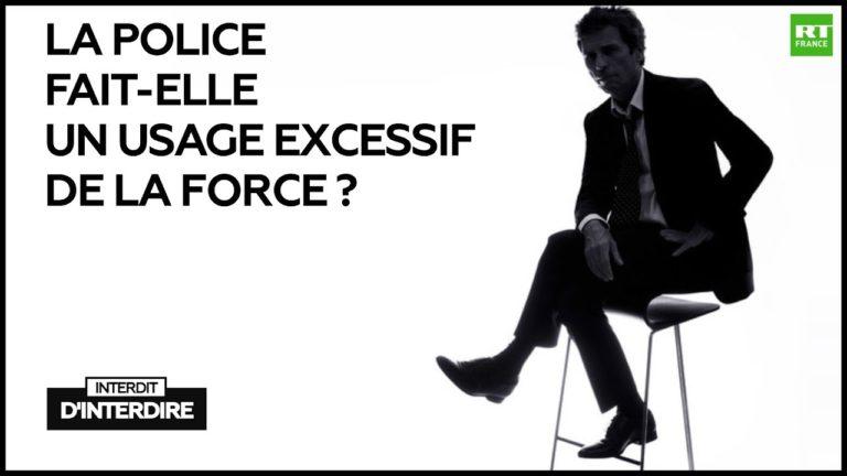 Débat. La police fait-elle un usage excessif de la force ? [Vidéo]