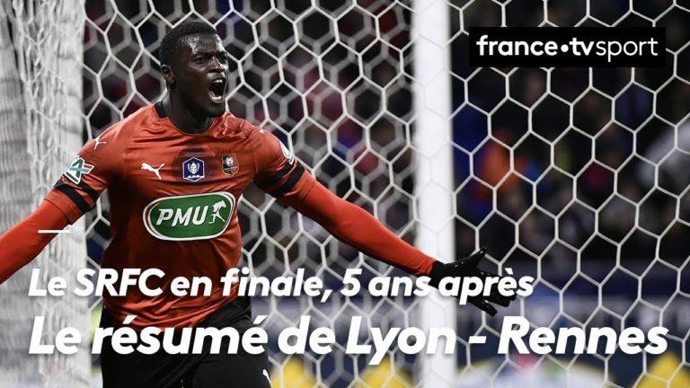 Le Stade Rennais bat Lyon (2-3) et s'offre une nouvelle finale de Coupe de France [Vidéo]