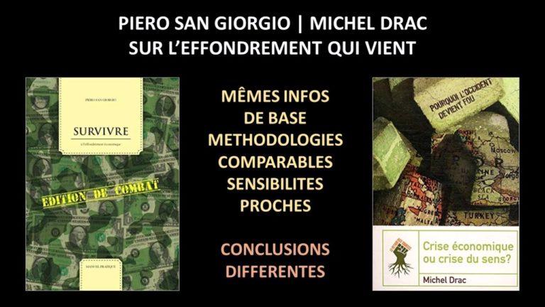 « L'effondrement qui vient ». Dialogue entre Piero San Giorgio et Michel Drac [Vidéo]