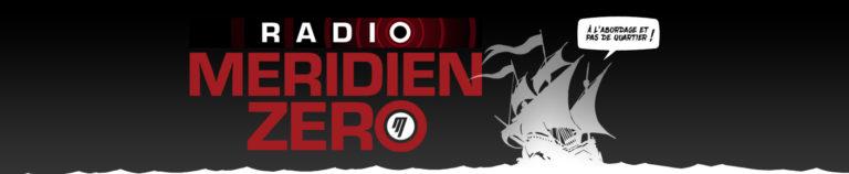 Radio Méridien Zéro, précurseur de la réinfo!